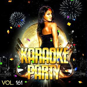 Karaoke Party, Vol. 161 (Karaoke Version)