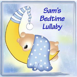 Sam's Bedtime Lullaby