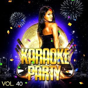 Karaoke Party, Vol. 40 (Karaoke Version)