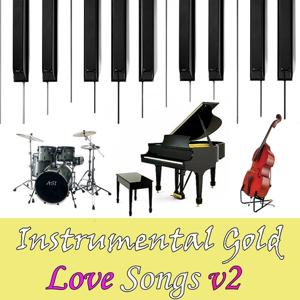 Instrumental Gold: Love Songs, Vol. 2