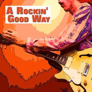 A Rockin' Good Way