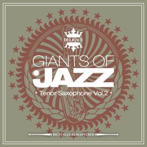 Giants of Jazz - Tenor Saxophone, Vol. 2