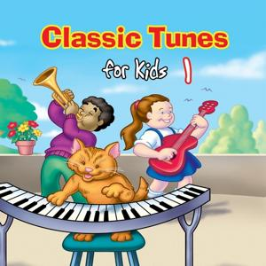 Classic Tunes for Kids 1