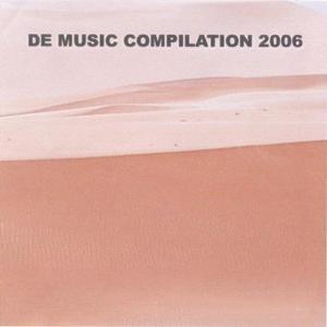 De Music Compilation 2006