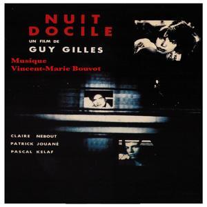 Nuit docile (Bande originale du film de Guy Gilles)