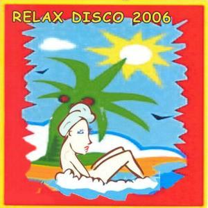 Relax Disco 2006