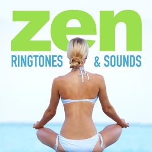 Zen Ringtones & Sounds (Gentle, Soothing, Stress Reducing Tones)