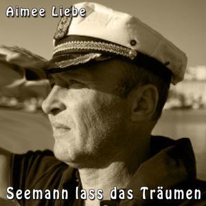 Seemann lass das Träumen