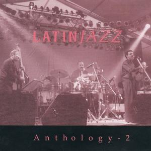 Anthology 2 (Latin Jazz)