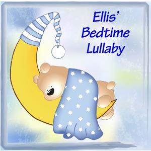 Ellis' Bedtime Lullaby