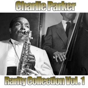 Charlie Parker Vol.1 (Rarity Collection)