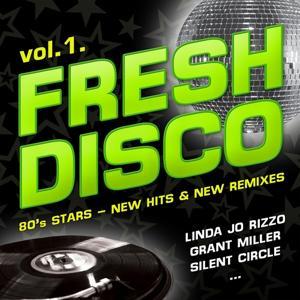 Fresh Disco, Vol. 1 (80's Stars - New Hits & New Remixes)