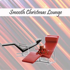 Smooth Christmas Lounge