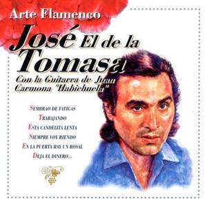 Arte Flamenco : José El De La Tomasa