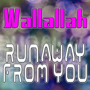 Runaway from You