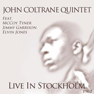 John Coltrane Quintet (Live In Stockholm 1962)
