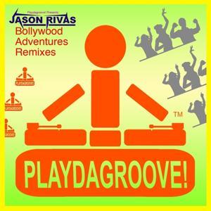 Bollywood Adventures (Remixes)