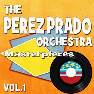 The Perez Prado Orchesta Masterpieces, Vol. 1 (Original Recordings)