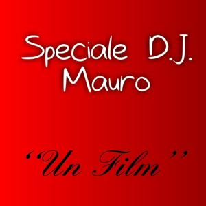 Un film (Speciale)