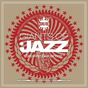 Giants of Jazz - Soprano Saxophone