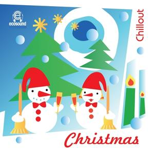 Christmas Chillout (Musica Di Natale Ecosound)