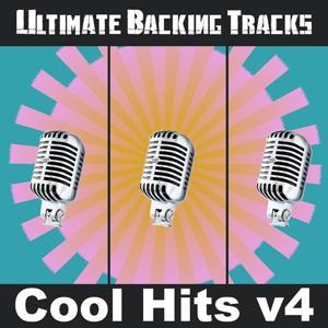 Ultimate Backing Tracks: Cool Hits, Vol.4
