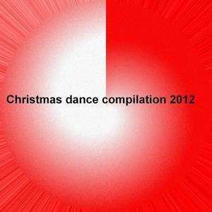 Christmas Dance Compilation 2012