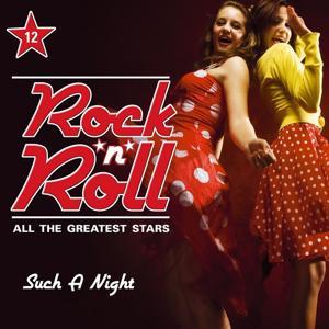 Rock'n'Roll - All the Greatest Stars, Vol. 12 (Such a Night)