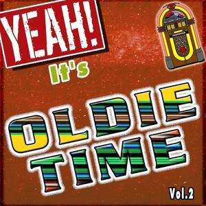Yeah! It's Oldie Time (Vol. 2)