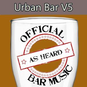 Official Bar Music: Urban Bar V5