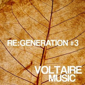 Voltaire Music Pres. Re:generation, Vol. 3