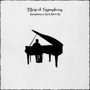 Mozart: Symphony No. 11 in E-Flat Major, K.16
