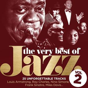 The Very Best of Jazz, Vol. 2 (25 Unforgettable Tracks Remastered)