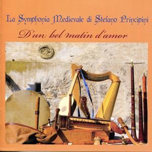 La synphonia medievale (D'un bel matin d'amor)