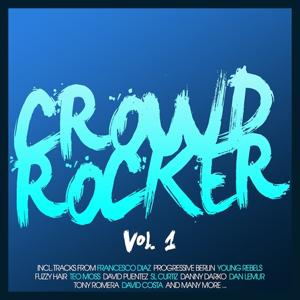 Crowd Rocker, Vol. 1