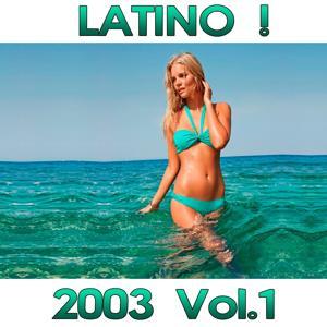 Latino! 2003 Compilation, Vol. 1