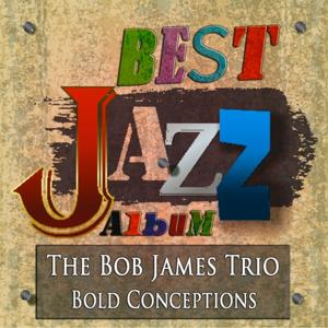Bold Conceptions (Best Jazz Album - Digitally Remastered)