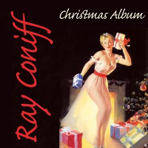 Ray Conniff: The Christmas Album
