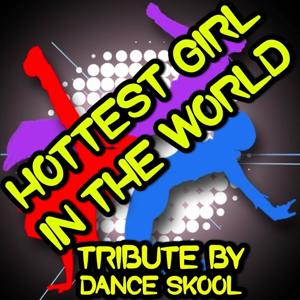 Hottest Girl in the World - Tribute to JLS