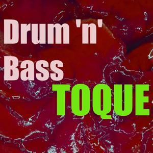 Toque Drum 'n' Bass