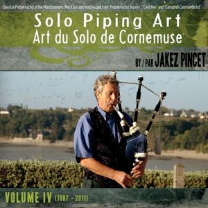 Solo Piping Art - Art du solo de Cornemuse, vol. 4 (1987-2011)