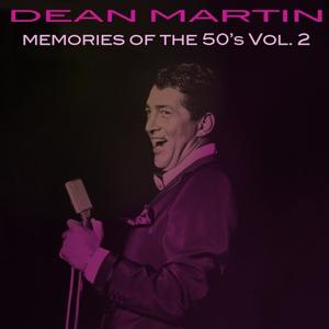 Dean Martin: Memories of the 50's, Vol. 2