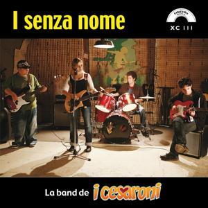 I senza nome (La band de I Cesaroni)