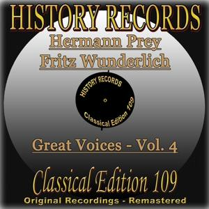 History Records - Classical Edition 109 - Great Voices - Hermann Prey & Fritz Wunderlich (Original Recordings - Remastered)