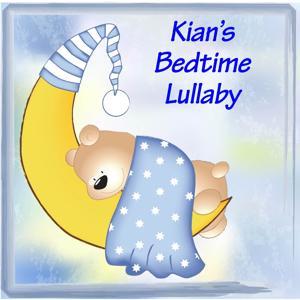 Kian's Bedtime Lullaby