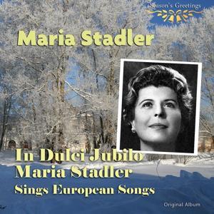 In Dulci Jubilo: Maria Stader Sings European Songs (Original Album)