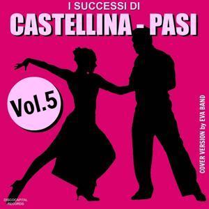 I successi di Castellina - Pasi, Vol. 5