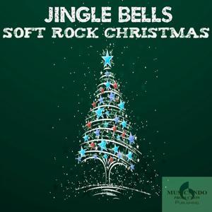 Jingle Bells (Soft Rock Christmas)
