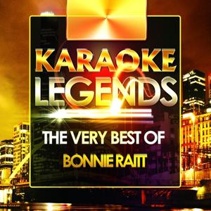 The Very Best of Bonnie Raitt (Karaoke Version)