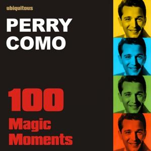 100 Magic Moments With Perry Como (The Best of Perry Como)